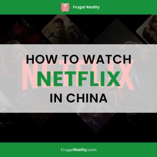 How to Watch Netflix in China (updated 2020)