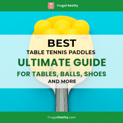 Best Table Tennis Paddles – Ultimate Guide for Tables, Balls, Shoes and more (2020)