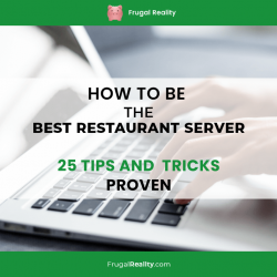 How to be the Best Restaurant Server – 25 Tips and  Tricks (Proven)