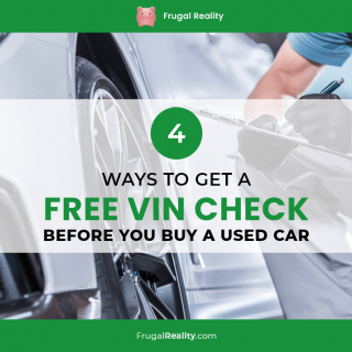 4 Ways to Get a FREE VIN Check Before You Buy a Used Car (2021)