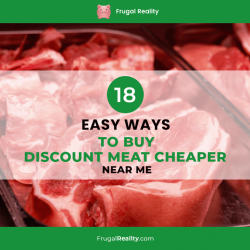 18 Easy Ways to Buy Discount Meat Cheaper (Near Me)