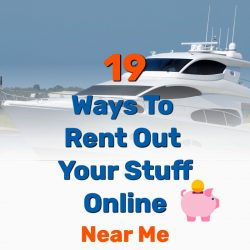 19 Online Ways to Rent Out Your Stuff & Make Money Fast (Near Me)