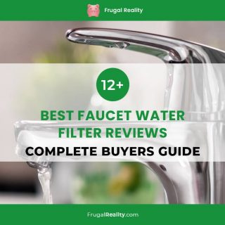 12+ Best Faucet Water Filter Reviews (Complete Buyers Guide)