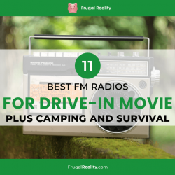 11 Best FM Radios For Drive-In Movie (PLUS Camping and Survival)