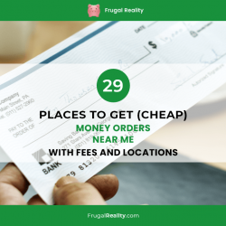 36 Places To Get (CHEAP) Money Orders Near Me with Fees and Locations (2021)