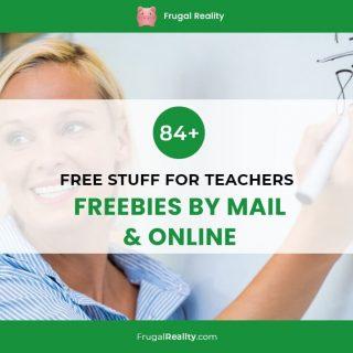 84+ Free Stuff for Teachers (Freebies by Mail & Online)