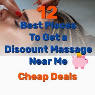 14 Best Places To Get a Discount Massage Near Me – Cheap Deals!