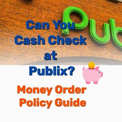 Cash check at Publix money market - Frugal Reality