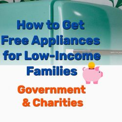 How to Get Free Appliances for Low-Income Families | Government & Charities