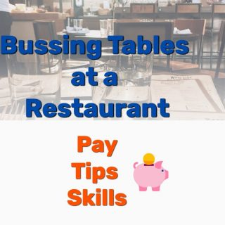 Bussing Tables at a Restaurant – Pay, Tips, Skills