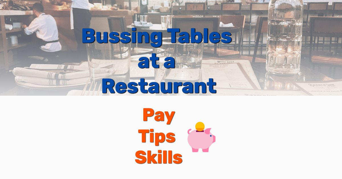 Bussing tables restaurant - Frugal Reality