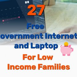 27 Free Government Internet and Laptop for low Income Families