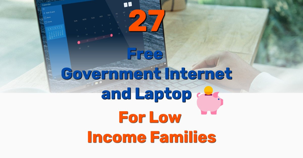 Free Government Internet and Laptop for low Income Families - Frugal Reality