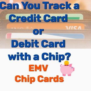 Can You Track a Credit Card or Debit Card with a Chip? EMV Chip Cards