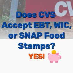 Does CVS Accept EBT, WIC, or SNAP Food Stamps? YES!