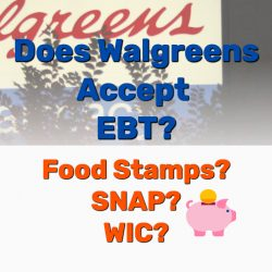 Does Walgreens Accept EBT, WIC, or SNAP Food Stamps