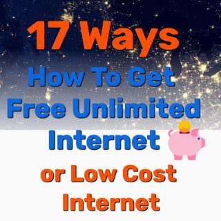 (17 Ways) How To Get Free Unlimited Internet or Low Cost Internet