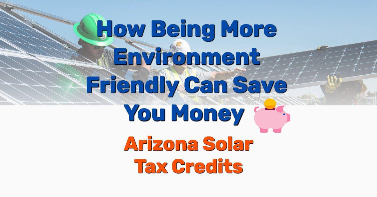 Arizona solar tax credits - Frugal Reality