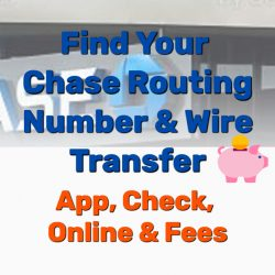 Find Your Chase Routing Number & Wire Transfer (App, Check, Online, Fees)