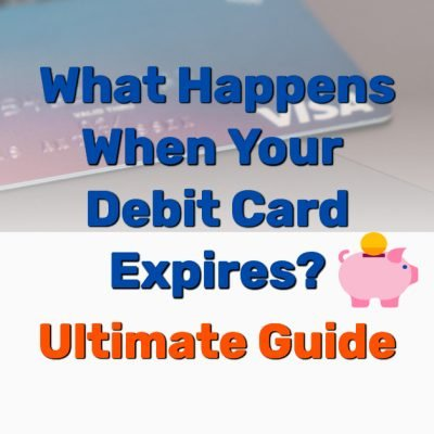Debit card expires - Frugal Reality