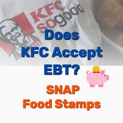 Does KFC Accept EBT | SNAP | Food Stamps?