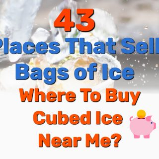 43 Places That Sell Bags of Ice – Where To Buy Cubed Ice Near Me?
