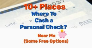 Where to Cash Personal Checks - Frugal Reality