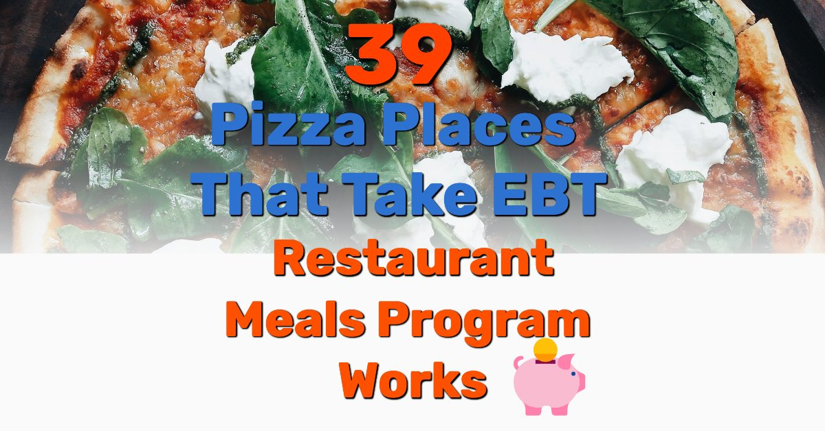 Pizza places that take EBT - Frugal Reality