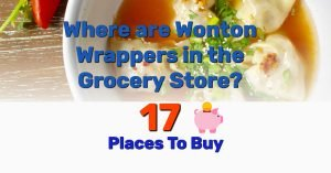 Buy wonton wrappers in grocery store - Frugal Reality