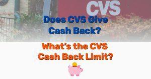 Does CVS Give Cash Back - Frugal Reality