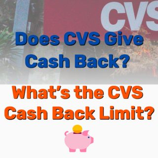 Does CVS Give Cash Back? What's the CVS Cash Back Limit? [Ultimate Guide]