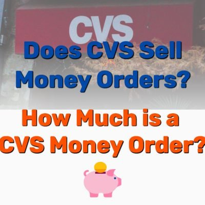 Does CVS Sell Money Orders - Frugal Reality