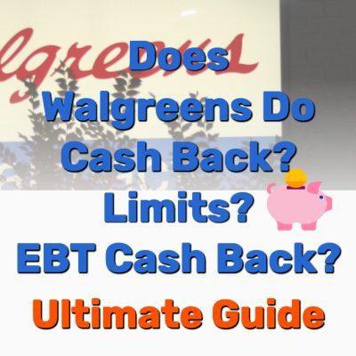 Does Walgreens Do Cash Back - Frugal Reality