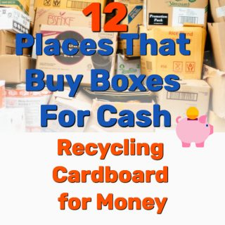 Recycling Cardboard for Money – 12 Places That Buy Boxes For Cash