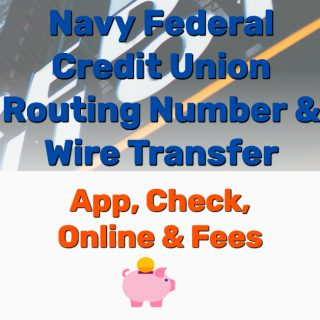 Navy Federal Credit Union Routing Number & Wire Transfer (App, Check, Online, Fees)