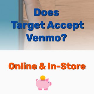 Does Target Accept Venmo? (Online or In-Store?) Cashback?