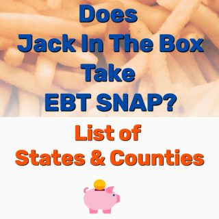 Does Jack In The Box Take EBT SNAP? [All States & Counties]