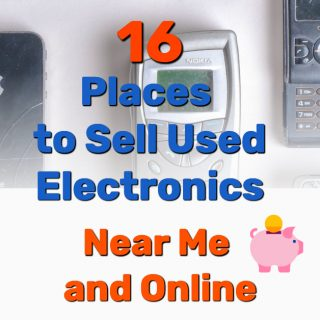 16 Places to Sell Used Electronics (Near Me and Online)