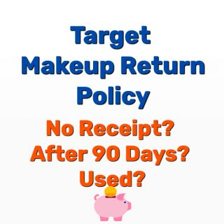 Target Makeup Return Policy – No Receipt? After 90 Days? Used?