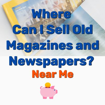 Where Can I Sell Old Magazines and Newspapers - Frugal Reality