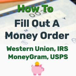 How To Fill Out A Money Order (Western Union, MoneyGram, USPS, more)