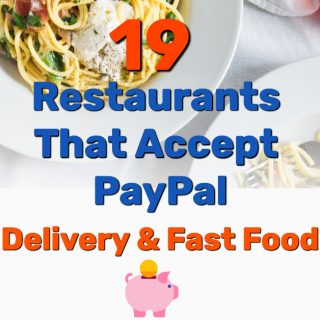 19 Restaurants That Accept PayPal (Delivery & Fast Food)