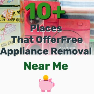 10+ Places That Offer Free Appliance Removal Near Me (Fridge, Washing Machine…More)