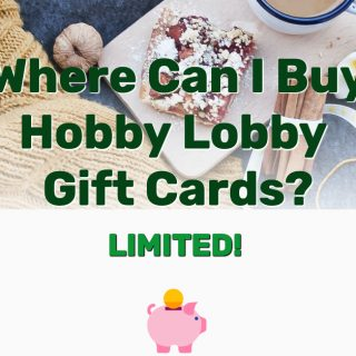 Where Can I Buy Hobby Lobby Gift Cards? LIMITED! Check Balance for Exchange Card