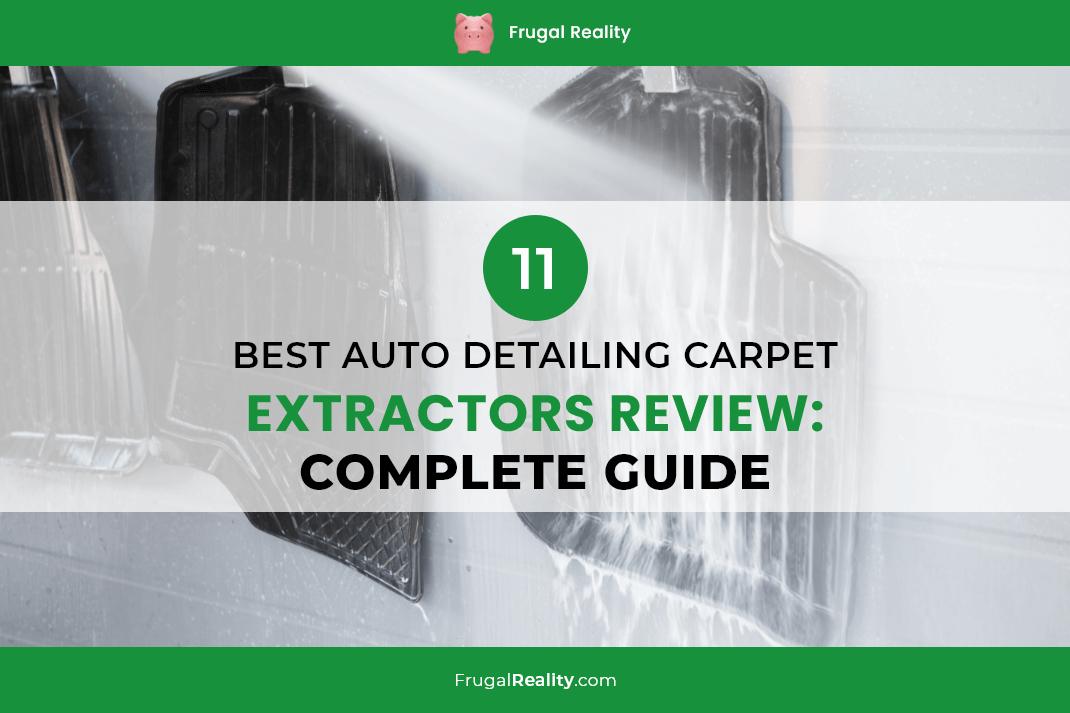 11 Best Auto Detailing Carpet Extractors Review Complete Guide
