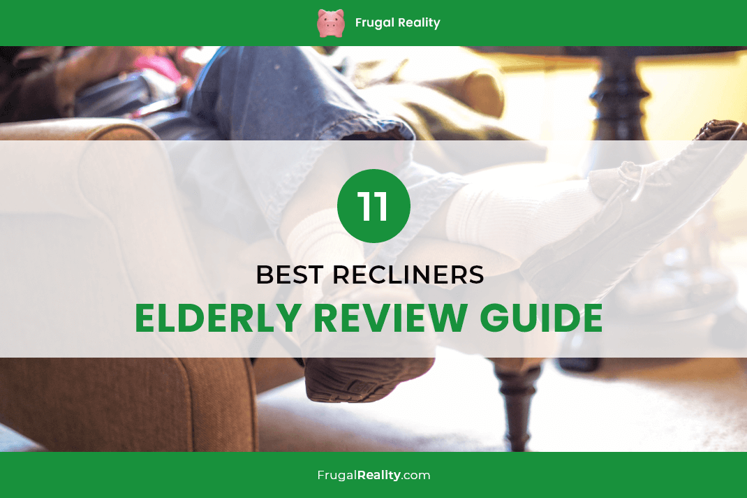 11 Best Recliners for Elderly Review Guide (2020)