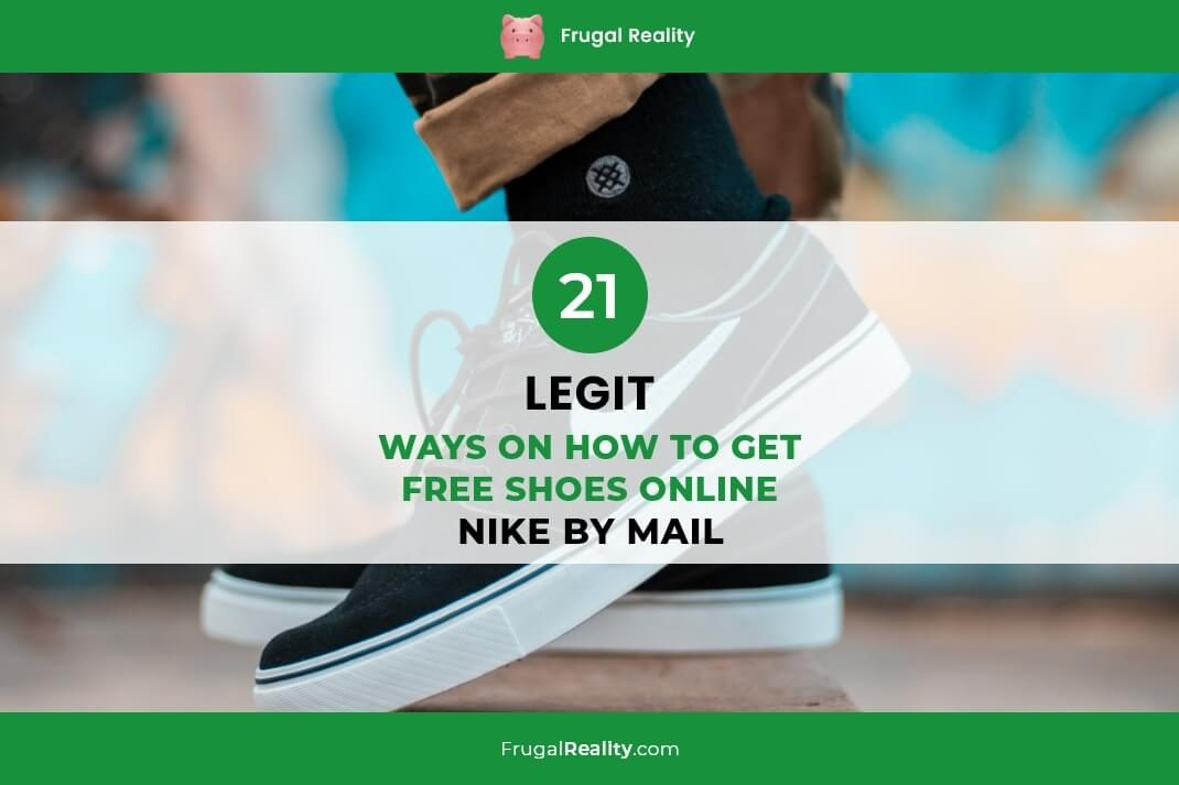 21 Legit Ways on How to Get Free Shoes Online (Nike by Mail)