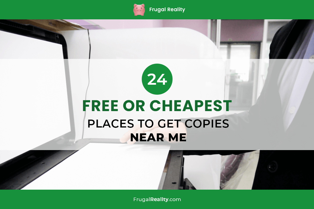 24 (Free or Cheapest) Places to Get Copies Near Me (2020)