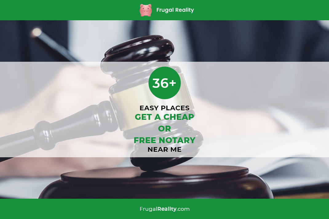 36+ Easy Places to Get a Cheap or Free Notary (Near Me)