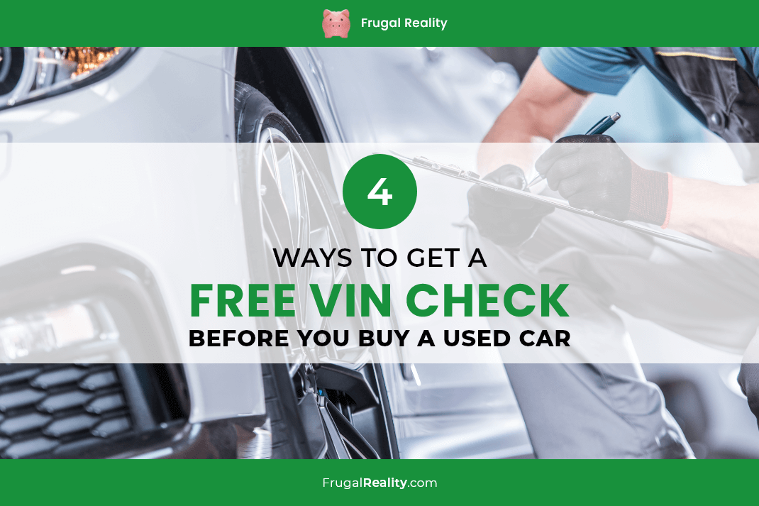 4 Ways to Get a Free VIN Check Before You Buy a Used Car (2020)
